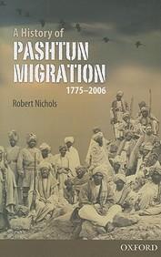 A History of Pashtun Migration, 1775-2006 price comparison at Flipkart, Amazon, Crossword, Uread, Bookadda, Landmark, Homeshop18