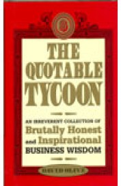 Quotable Tycoon - Brutally Honest & Inspirational Business Wisdom
