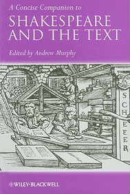 A Concise Companion To Shakespeare And The Text