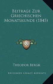 Beitrage Zur Griechischen Monatskunde (1845)