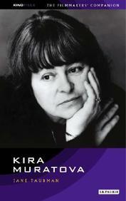 Kira Muratova (Kinofiles Filmaker's Companion Series)