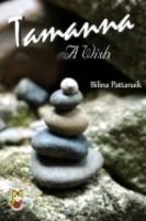 Tamanna: A Wish