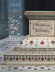 Royal Tombs Of India 13th To 18th Century