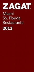 Zagat Miami/South Florida Restaurants 2012