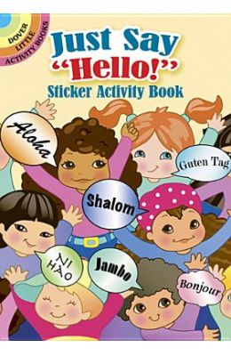"Just Say ""Hello!"" Sticker Activity Book (Dover Little Activity Books)"