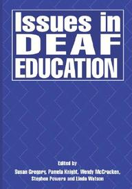 Issues In Deaf Education