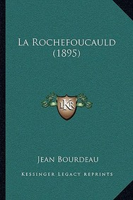 La Rochefoucauld (1895) (French Edition)
