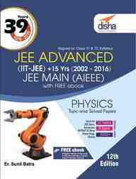 34 Years IIT-JEE + 10 Yrs AIEEE Topic-wise Solved Paper PHYSICS