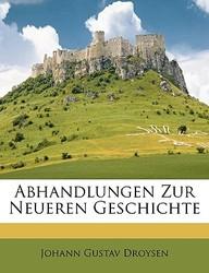 Abhandlungen Zur Neueren Geschichte