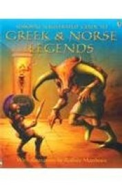 Greek and Norse Legends (Usborne Myths and Stories)