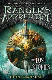 Ranger's Apprentice: The Lost Stories (Ranger's Apprentice Series)