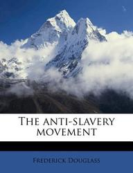 The Anti-Slavery Movement