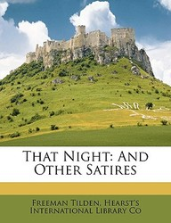 That Night: And Other Satires