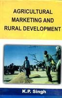 Agricultural Marketing And Rural Development