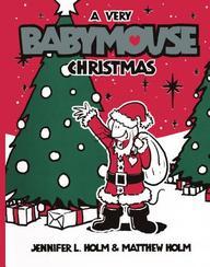 A Very Babymouse Christmas (Turtleback School & Library Binding Edition)