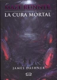 Maze Runner, La Cura Mortal (Spanish) price comparison at Flipkart, Amazon, Crossword, Uread, Bookadda, Landmark, Homeshop18