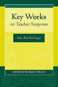 Key Works On Teacher Response: An Anthology