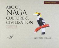 ABC of Naga Culture and Civilization: A Resource Book price comparison at Flipkart, Amazon, Crossword, Uread, Bookadda, Landmark, Homeshop18