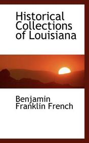 Historical Collections of Louisiana