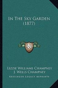 In the Sky Garden (1877)