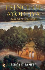 Prince of Ayodhya (Book One of the Ramayana)