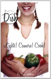 Lights! Camera! Cook! #8 (Dish)