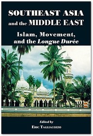 Southeast Asia And The Middle East: Islam, Movement, And The Longue Duree