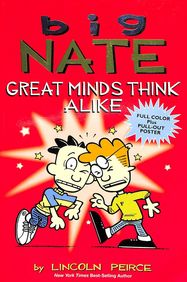 Big Nate: Great Minds Think Alike price comparison at Flipkart, Amazon, Crossword, Uread, Bookadda, Landmark, Homeshop18