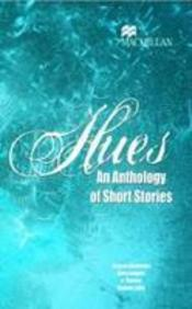 Hues : An Anthology Of Short Stories [Hues]