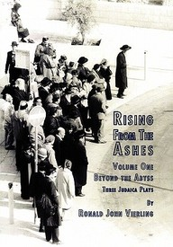 Rising From The Ashes Vol 1