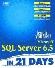 Sams Teach Yourself Microsoft Sql Server 6.5 In 21 Days