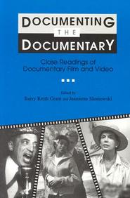Documenting The Documentary: Close Readings Of Documentary Film And Video (Contemporary Film And Television Series)
