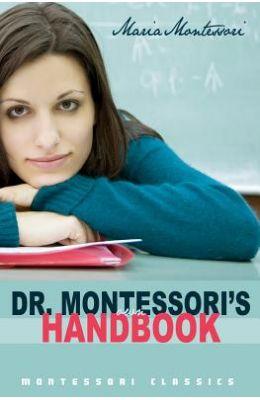 Dr. Montessori's Own Handbook: (Montessori Classics Edition)