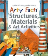 Structures, Materials And Art Activities (Arty Facts)