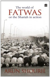 The World of Fatwas: Or the Sharia in Action