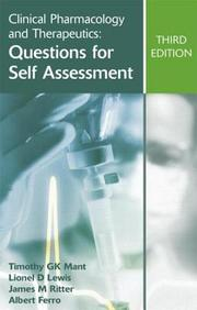 Clinical Pharmacology And Therapeutics: Questions For Self Assessment (A Hodder Arnold Publication)