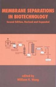 Membrane Separations In Biotechnology (Bioprocess Technology)