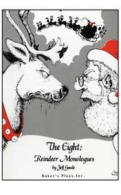 The Eight: Reindeer Monologues