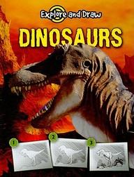 Dinosaurs (Explore & Draw)