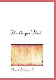 The Oregon Trail (Large Print Edition)