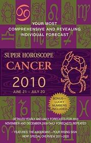 Cancer (Super Horoscopes 2010)