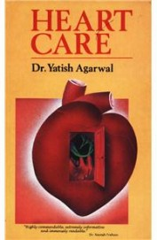Heartcare Ailments of the Heart, their Preventions and Cure