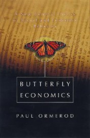 Butterfly Economics: A New General Theory Of Social And Economic Behavior
