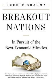 Breakout Nations: In Pursuit of the Next Economic Miracle