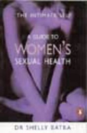 The Intimate Self A Guide To Womens Sexual Health