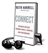 Connect, Building Success Through People, Purpose, And Performance: Library Edition