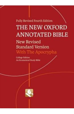 The New Oxford Annotated Bible With Apocrypha: New Revised Standard Version, College Edition
