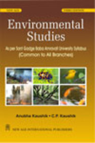 Environmental Studies: (as Per Sant Gadge Baba Amravati University Syllabus)