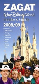 Zagat Walt Disney World Insider's Guide 2008/09 (Zagat Walt Disney World Insider's Guide)