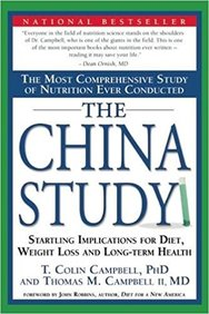 The China Study: The Most Comprehensive Study Of Nutrition Ever Conducted And The Startling Implications For Diet, Weight Loss,
